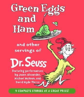 [CD] Green Eggs and Ham and Other Servings of Dr. Seuss By Seuss, Dr./ Alexander, Jason (NRT)/ Pierce, David Hyde (NRT)/ McKean, Michael (NRT)