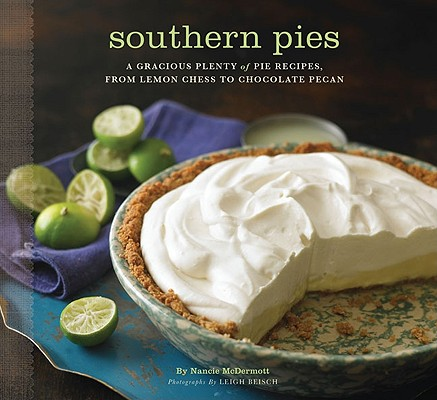 Southern Pies By McDermott, Nancie/ Beisch, Leigh (PHT)